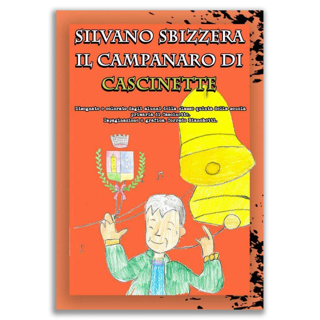 Silvano_Sbizzera_il_Campanaro_di_Cascinette